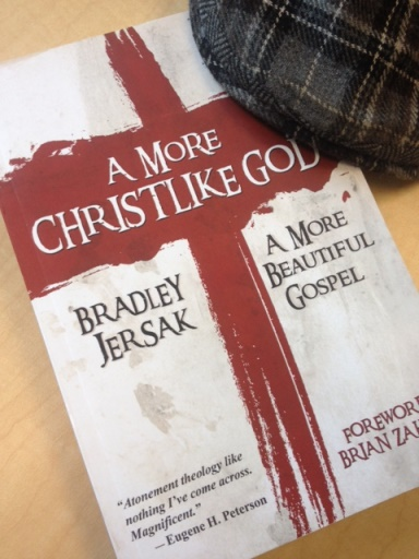 A More Christlike God: Thoughts on Brad Jersak's book
