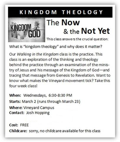 The Now & Not Yet: A Kingdom Theology Class