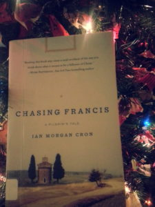 """Chasing Francis: A Pilgrims' Tale"" by Ian Morgan Cron"