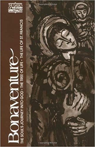 Bonaventure: The Soul's Journey Into God, The Tree of Life, and The Life of St. Francis